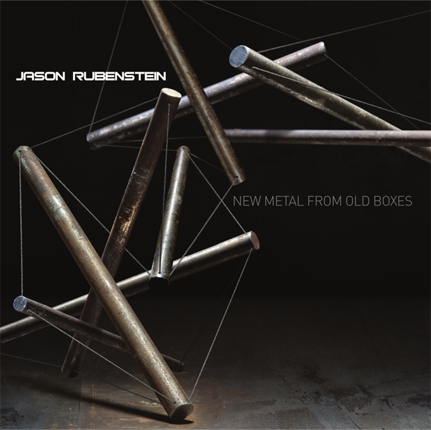Jason Rubenstein - New Metal From Old Boxes