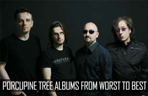 PORCUPINE TREE Albums From Worst to Best by Prog Sphere