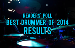 Best Drummer Of 2014