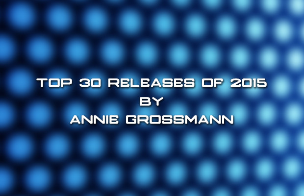 TOP 30 Releases by Annie Grossmann