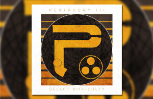 Periphery - Select Difficulty