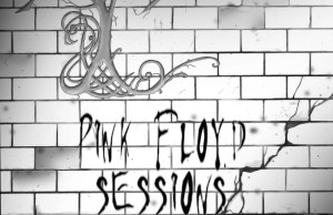 Pink Floyd Sessions