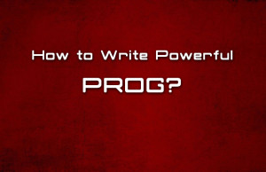 how to write powerful prog